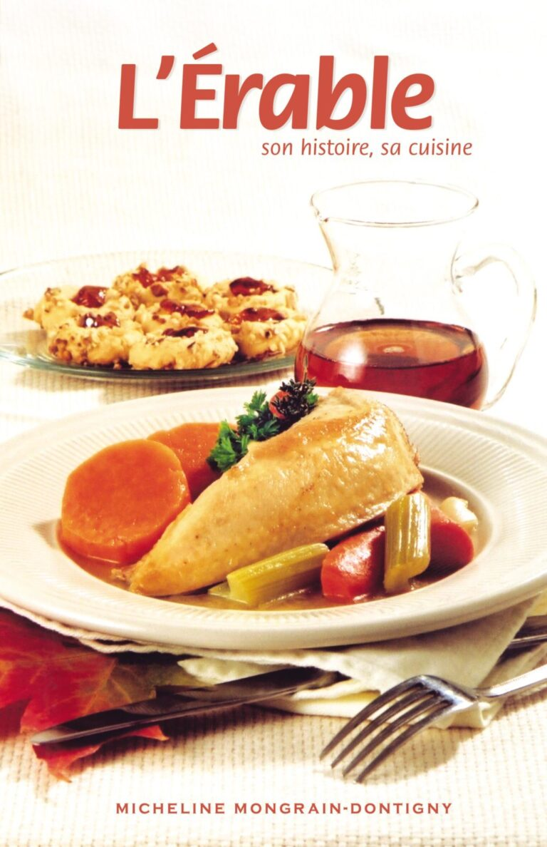 L'Érable - son histoire, sa cuisine