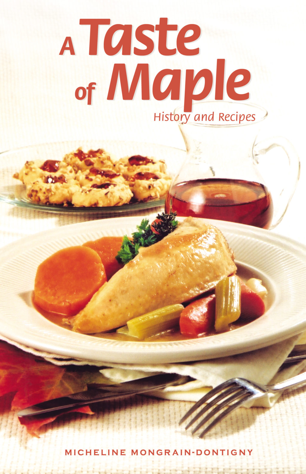 A Taste of Maple - History and recipes
