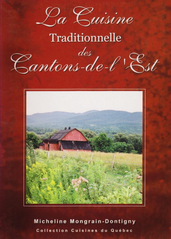 La Cuisine Traditionnelle des Cantons-de-l'Est