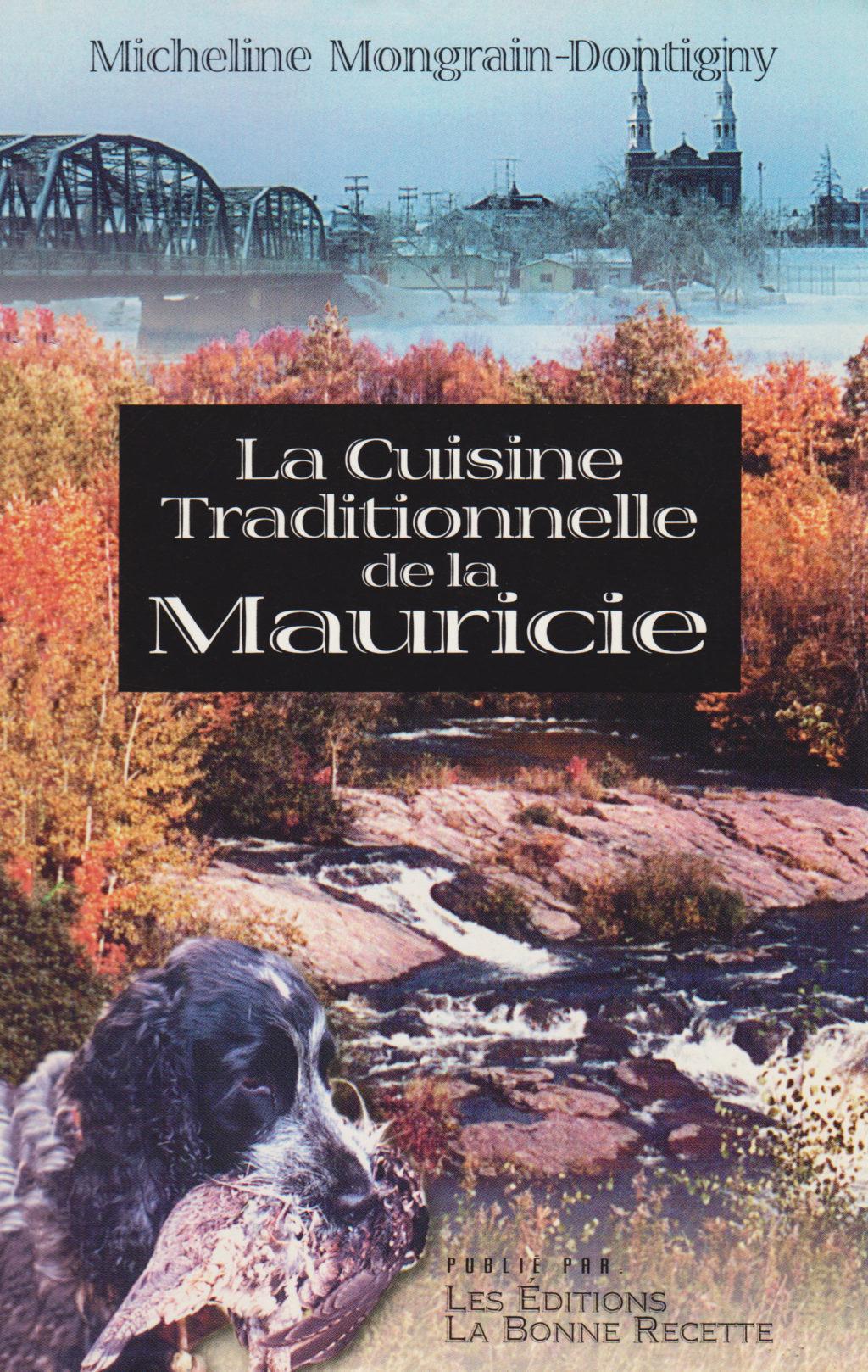 La Cuisine Traditionnelle de la Mauricie