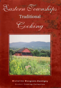 Eastern Townships Traditional Cooking