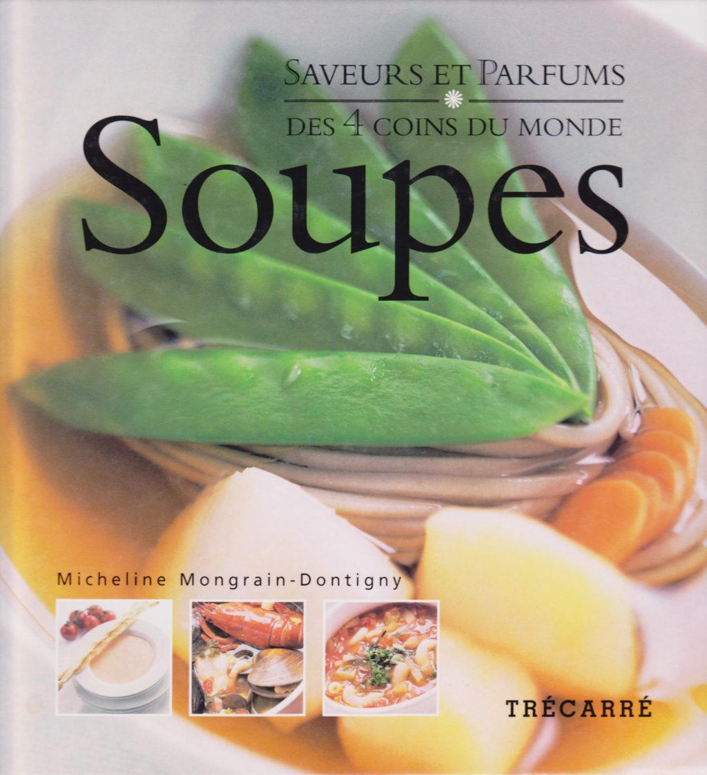 Soupes, Saveurs et Parfums des 4 coins du monde