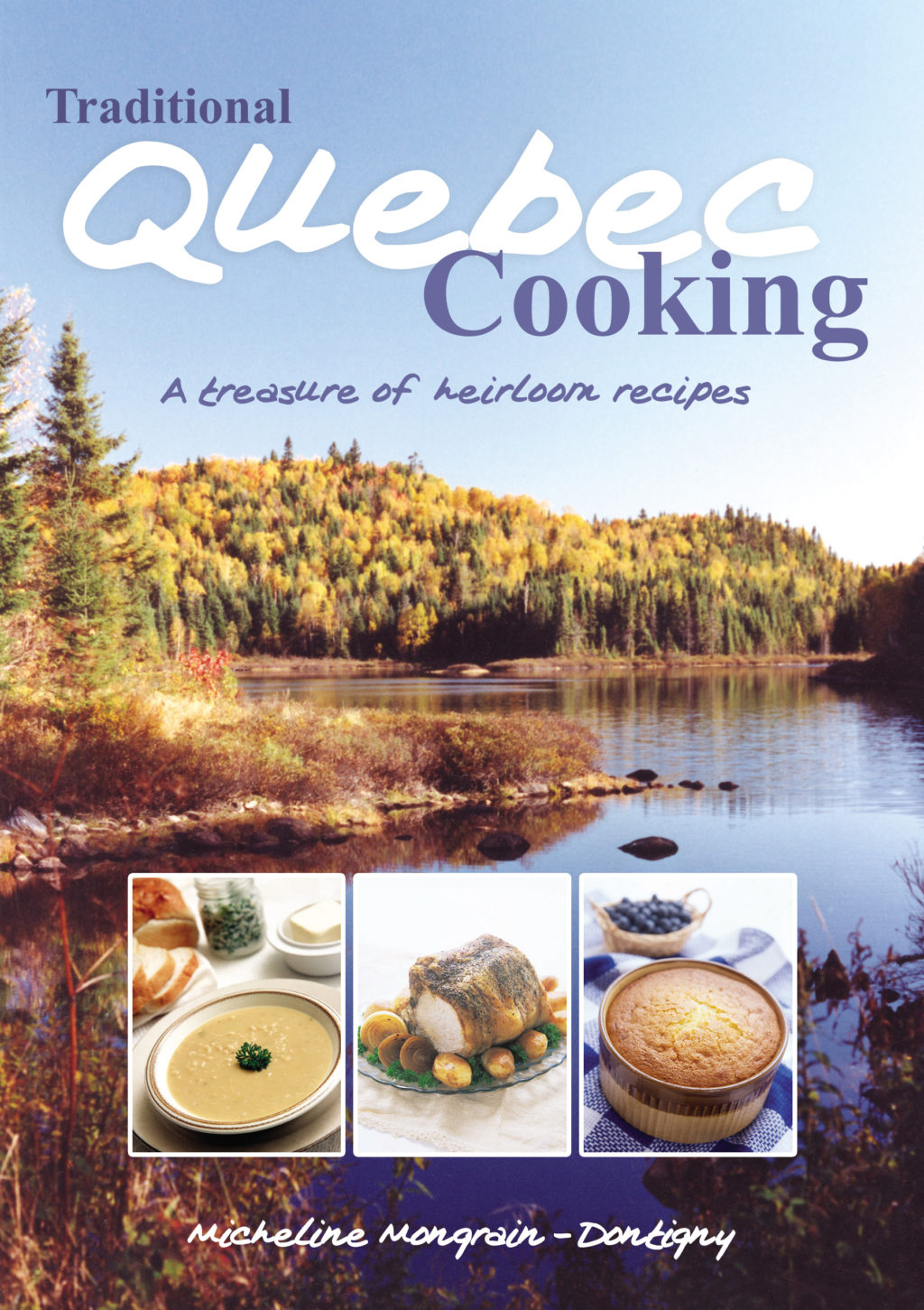 Traditional Quebec Cooking