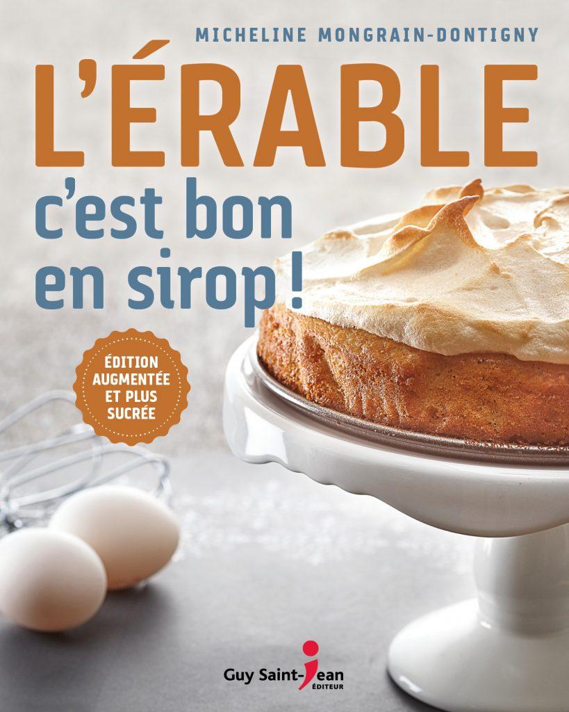 L'Érable c'est bon en sirop - 2nd Edition