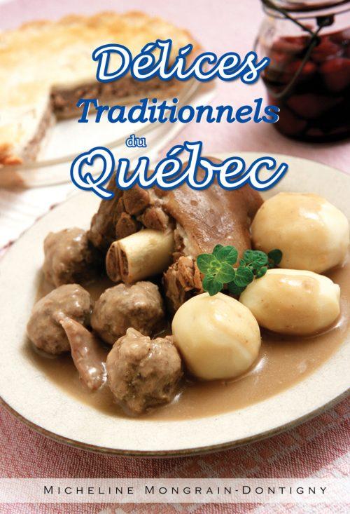 Délices traditionnels du Québec